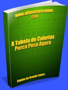 A tabela de Calorias - Ebook 1